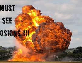 #25 untuk Create a Youtube thumbnail photo ----- for a youtube video (Huge explosions) oleh serajul20