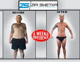 #18 para I need some Graphic Design for my Before & After Pictures de aHaMaria
