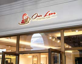 #590 for LOGO/SIGN – ONE LOVE COFFEE CO by NazmulHasan7itbd