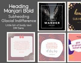 #22 สำหรับ Color palette, heading, subheading and body text font and 5 instagram templates in Canva โดย shadat32