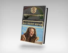 Nro 27 kilpailuun Design my DYI credit repair ebook käyttäjältä creativemindtou1