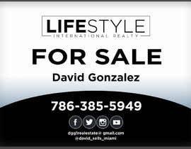 #47 untuk David Gonzalez - For Sale Sign oleh AbodySamy