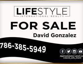 #51 untuk David Gonzalez - For Sale Sign oleh AbodySamy