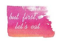 Design a Logo for but first, let's eat için Graphic Design259 No.lu Yarışma Girdisi