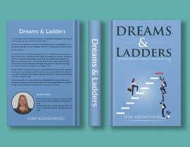 #240 cho Dreams & Ladders - Book Cover Design bởi mdwahiduzzaman90