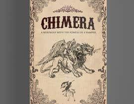"""#195 for Book Cover Design - """"Chimera"""" af kamrul62"""