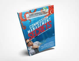 MoHaMmAdsHaRiF16 tarafından Commission Management Secrets - Business Book Cover and Rear için no 20
