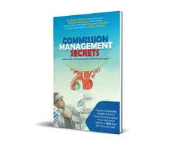 Mahibrelsawy tarafından Commission Management Secrets - Business Book Cover and Rear için no 8