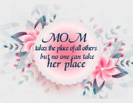 #42 cho Mom takes the place of all others bởi exbitgraphics
