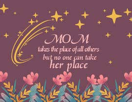 #45 cho Mom takes the place of all others bởi exbitgraphics