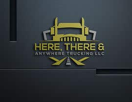 #82 for HERE, THERE & ANYWHERE TRUCKING LLC by nazmunnahar01306