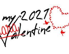 #28 untuk Make Better Design for Mug Valentine Quarantine oleh Farhansstore