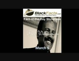 #9 for Fact-of-the-Day Showcase Videos for BlackFacts.com Mar 1 - 10 af navidzaman001