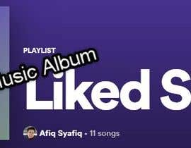 nº 3 pour Looking for music for my project ------------- need an album par afiqsyafiq31