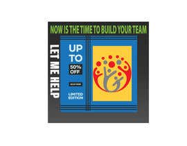 """#7 for Facebook Ad for """"Now Is the time to Build Your Team!"""" af tahminabegum1996"""
