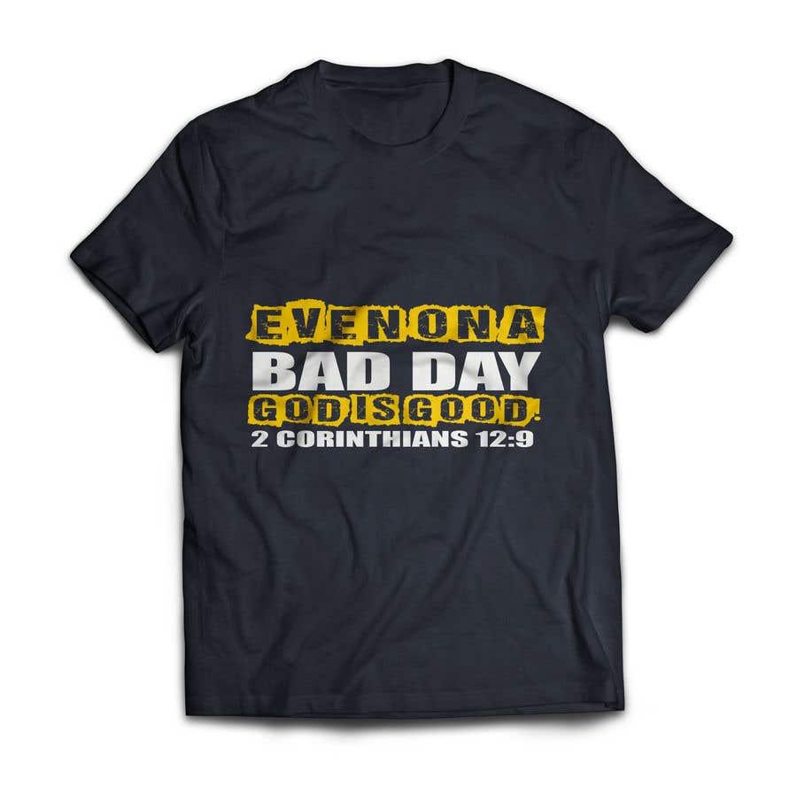 Konkurrenceindlæg #                                        106                                      for                                         Tshirt design needed