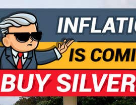nº 466 pour Design a billboard for /r/WallStreetSilver par prakash777pati