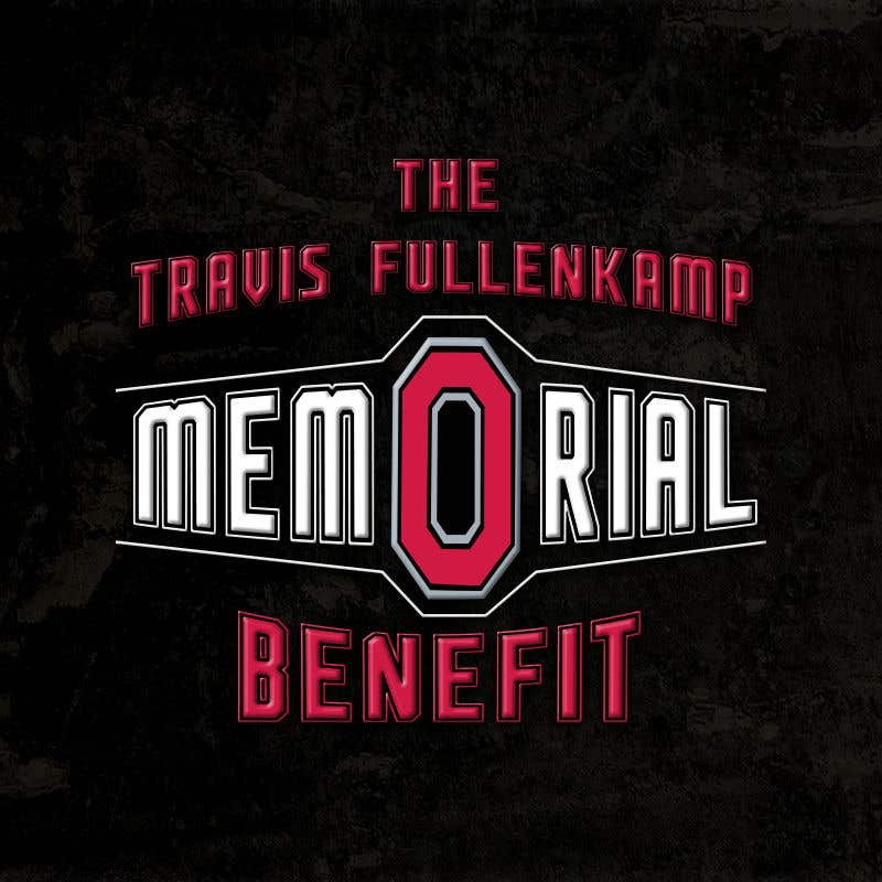 """Bài tham dự cuộc thi #                                        19                                      cho                                         The event name is """"The Travis Fullenkamp Memorial Benefit"""".  The theme of this event is Ohio State. Please incorporate the attached file into the logo. Colors should be gray, white, black and red."""