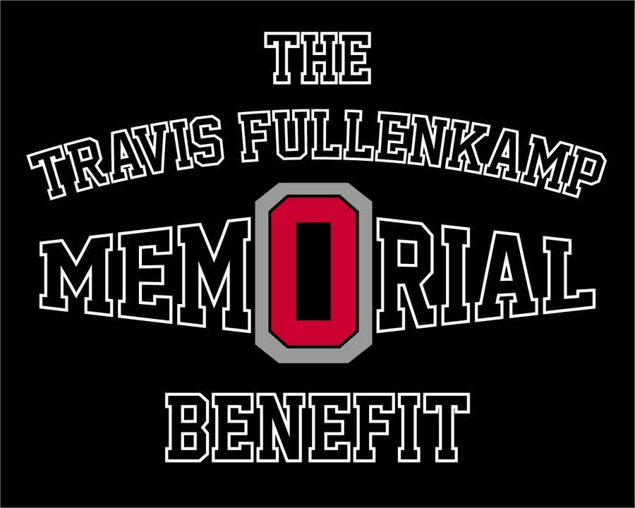 "Bài tham dự cuộc thi #                                        6                                      cho                                         The event name is ""The Travis Fullenkamp Memorial Benefit"".  The theme of this event is Ohio State. Please incorporate the attached file into the logo. Colors should be gray, white, black and red."