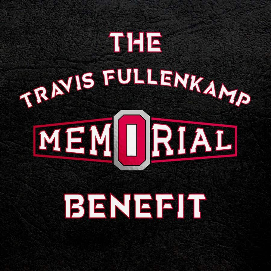 """Bài tham dự cuộc thi #                                        20                                      cho                                         The event name is """"The Travis Fullenkamp Memorial Benefit"""".  The theme of this event is Ohio State. Please incorporate the attached file into the logo. Colors should be gray, white, black and red."""