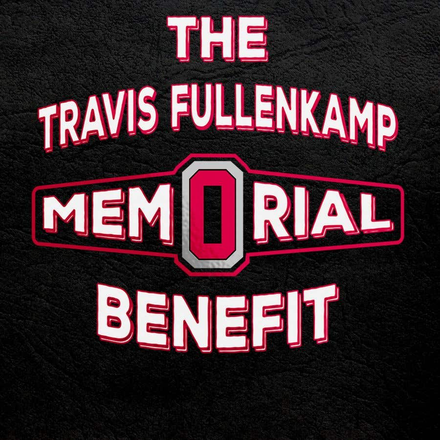 "Bài tham dự cuộc thi #                                        31                                      cho                                         The event name is ""The Travis Fullenkamp Memorial Benefit"".  The theme of this event is Ohio State. Please incorporate the attached file into the logo. Colors should be gray, white, black and red."