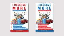 "Bài tham dự #54 về Graphic Design cho cuộc thi Ebook Cover to ""I Deserve More"""