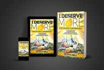 "Bài tham dự #67 về Graphic Design cho cuộc thi Ebook Cover to ""I Deserve More"""