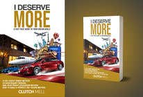 "Bài tham dự #69 về Graphic Design cho cuộc thi Ebook Cover to ""I Deserve More"""