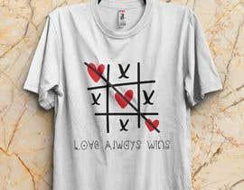 #92 для artistic T-shirt graphics, Love Always Wins от Saba0023