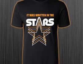 #96 untuk Artistic T-Shirt Design, It Was Written In The Stars oleh azmiridesign
