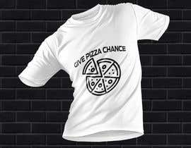 #106 for Artistic T-Shirt Design, Give Pizza Chance af azizulhakimrafi