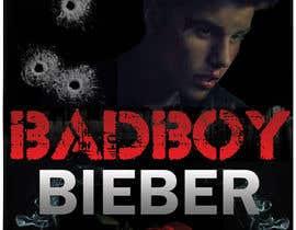 nIDEAgfx tarafından Design a poster for Gangster @JustinBieber, #BadBoyBieber! için no 153