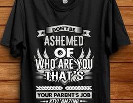 nº 117 pour T-shirt design (ash) par shatabdi3626