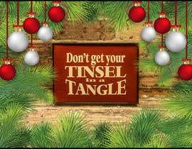 Nro 21 kilpailuun Don't get your tinsel in a tangle käyttäjältä sakibshahriyar98