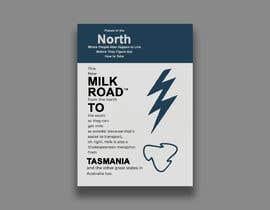 #148 untuk Milk Road to Tasmania Design Contest 1 Page Poster $80 oleh graficsneck