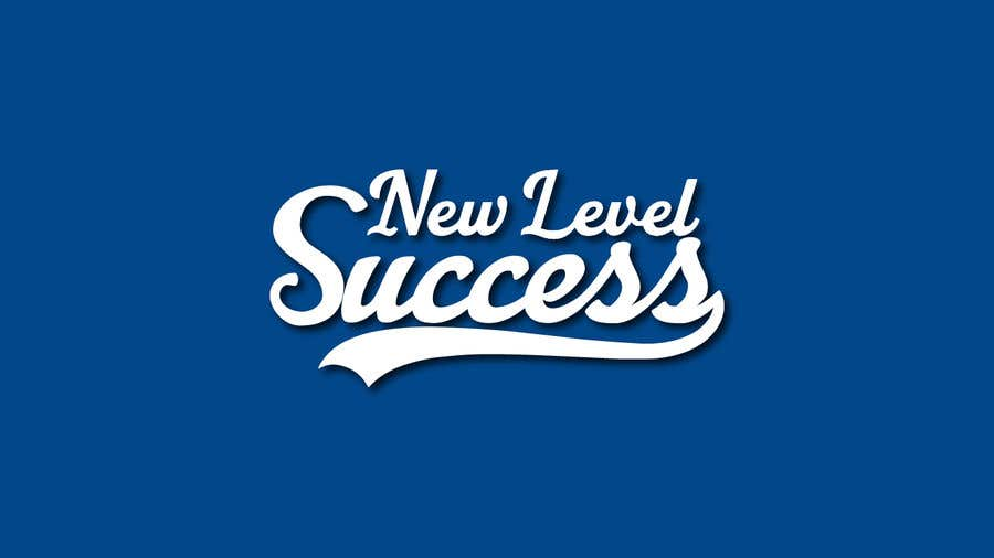 """Penyertaan Peraduan #                                        50                                      untuk                                         I need a logo designed. I want """"New Level Success"""" in the same style as the Dodgers logo that I will be attaching. - 05/04/2021 23:17 EDT"""