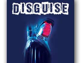 sadiaishaky4 tarafından Cover Art Needed For ' Disguise' için no 44