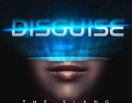 EstebanSanchezMo tarafından Cover Art Needed For ' Disguise' için no 53