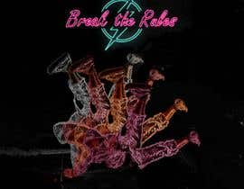 #55 для Cover Art Needed For ' Break the Rules' от ridaamjed
