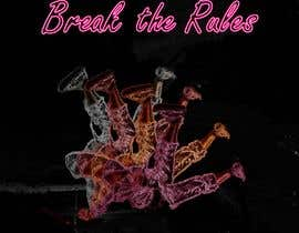 #56 для Cover Art Needed For ' Break the Rules' от ridaamjed