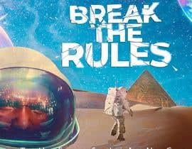 #59 для Cover Art Needed For ' Break the Rules' от EstebanSanchezMo