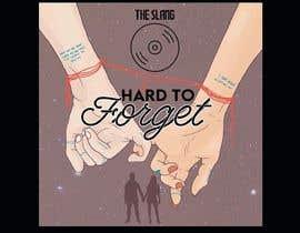 #26 pentru Cover Art Needed For 'Hard to Forget' de către cyberlenstudio