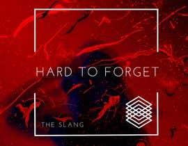 #60 pentru Cover Art Needed For 'Hard to Forget' de către thoratabhijeet4