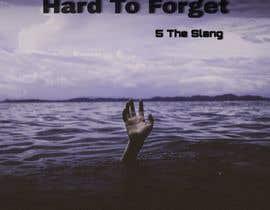 #27 pentru Cover Art Needed For 'Hard to Forget' de către bhatiaraj6565