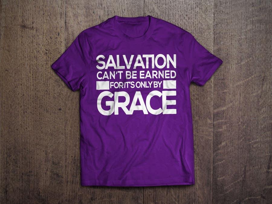 Konkurrenceindlæg #                                        1                                      for                                         Design a T-Shirt for Salvation grace