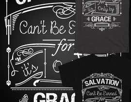 #6 para Design a T-Shirt for Salvation grace por zikoblade