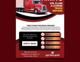 #47 for Poster for Hiring CDL class-A Truck drivers for Liberty truck lines af savitamane212
