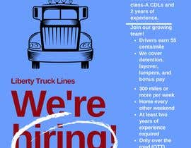 #51 for Poster for Hiring CDL class-A Truck drivers for Liberty truck lines af cfigueira9