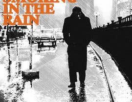 #65 cho Smoking In the Rain  ~  Seeking Album Art to accompany the release of my original recording. bởi Yeexus