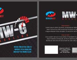rabiulsheikh470 tarafından Design a front and back label for MW (fuel additive) için no 125